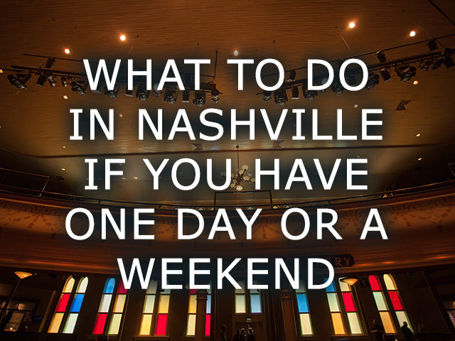 What To Do In Nashville in One Day